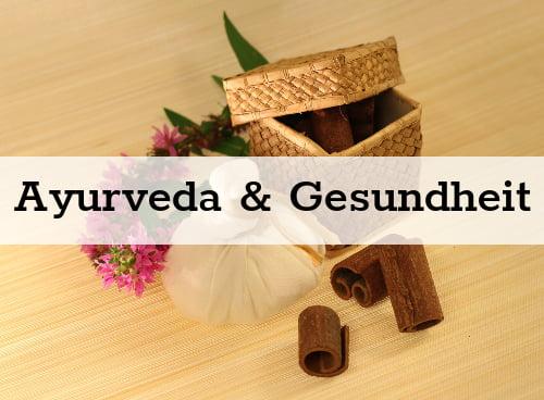 Ayurveda und Gesunheit